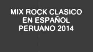 MiX Rock En Español clasico 2014