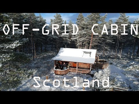 OFF-GRID CABIN IN THE SCOTTISH HIGHLANDS - LOTS OF SNOW!