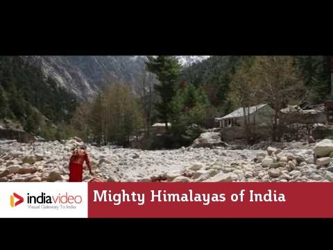 Mountains of the Gods - Mighty Himalayas of India | India Video