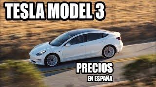 ¿Cuánto costará un TESLA MODEL 3 en España?