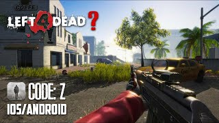 LEFT 4 DEAD MOBILE COPY (CODE: Z) - iOS / Android - GAMEPLAY TRAILER