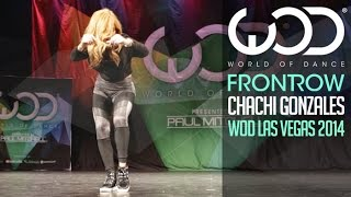 Chachi Gonzales | FRONTROW | World of Dance Las Vegas 2014 #WODVEGAS