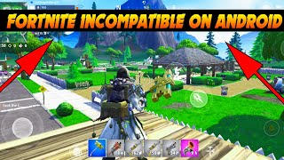 Fortnite Android V8.40.1 Working Incompatible Devices