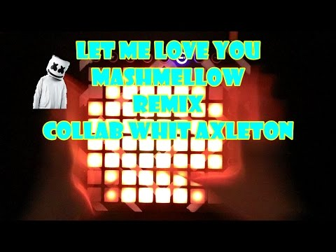 - Let Me Love You (Marshmello Remix) Launchpad Mk2 cover + project file