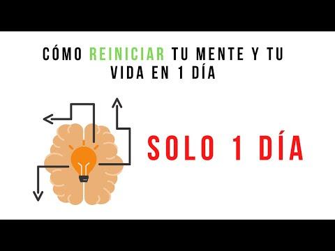 cómo-reiniciar-y-transformar-tu-mente-y-tu-vida-en-1-día