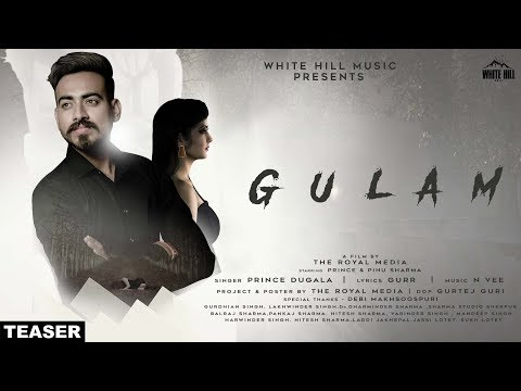Gulam (Teaser) Prince Dugala | Rel. On 10th July | White Hill Music