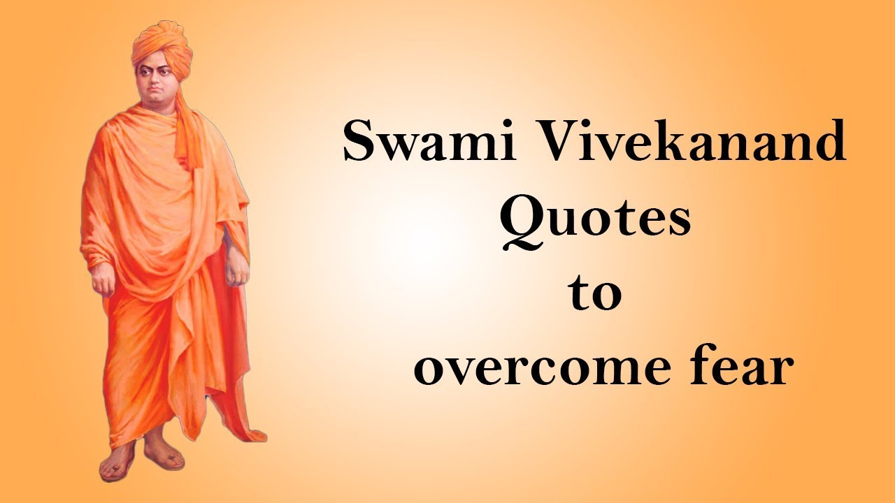 Quotes Vivekananda Be Fearless  Overcome Fear  Swami Vivekanand Quotes
