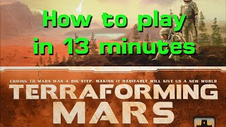 Learn to Play Terraḟorming Mars in 13 minutes