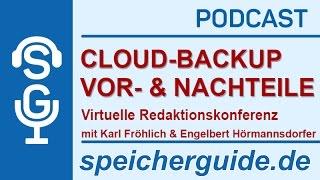 Cloud-Backup Vor-/Nachteile | virtuelle Redaktionskonferenz | speicherguide.de-Podcast
