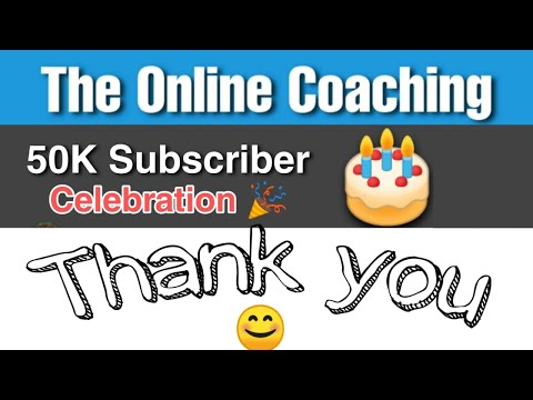 The online coaching || 50k Subscriber Celebration