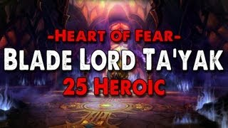 Method vs Blade Lord Ta'yak (25 Heroic)