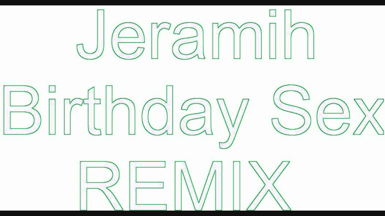 listen-to-birthday-sex-remix