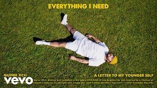 Quinn XCII - Everything I Need (Official Audio)