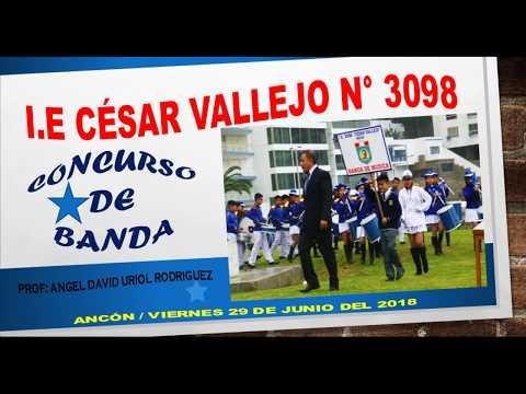 CONCURSO DE BANDA I.E 3098  CÉSAR VALLEJO - Ancón