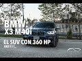 Nueva Bmw X3 M40i: A Prueba #adtest
