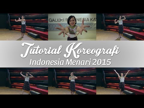 Tutorial Koreografi Indonesia Menari 2015