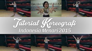 Tutorial Koreografi Indonesia Menari 2015