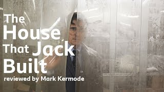 The House That Jack Built reviewed by Mark Kermode