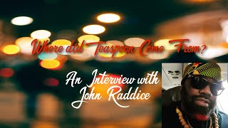 "John Raddice interviews David ""Teaspoon""Hulett"