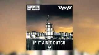 Armin van Buuren & W&W - If It Ain