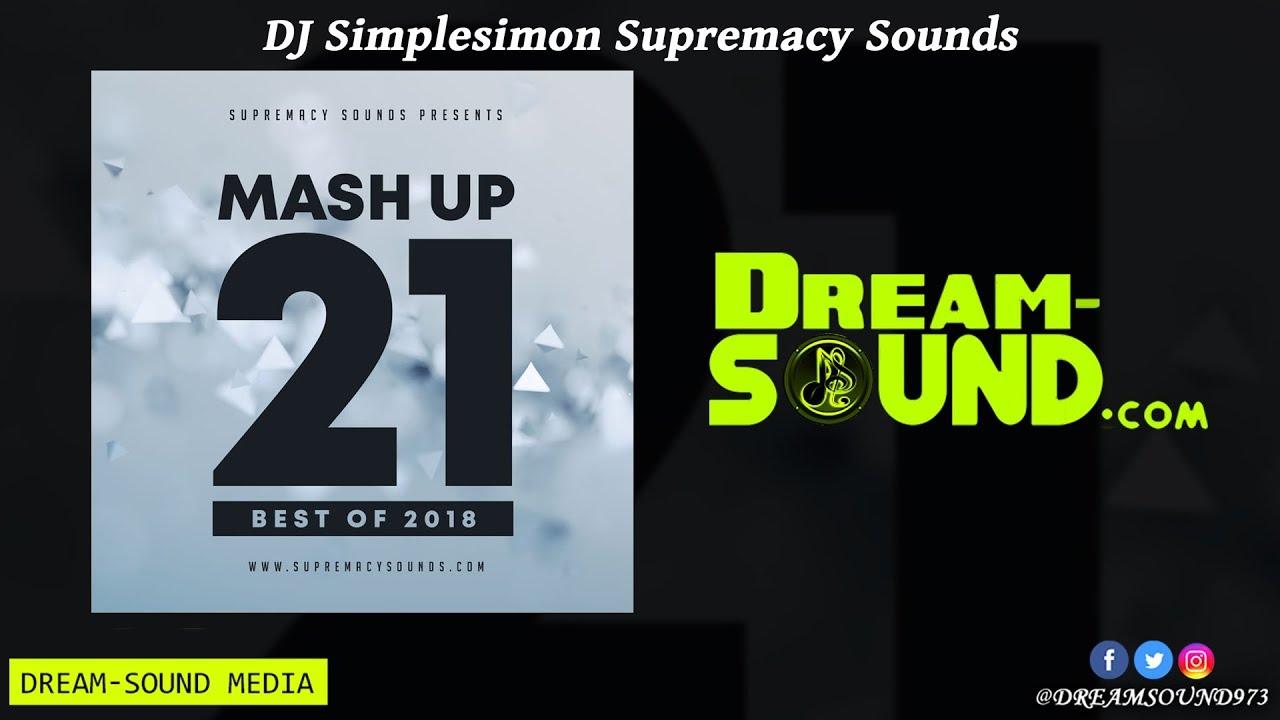 DJ Simplesimon - MashUp Vol  21, Best of 2018 (Rap, Afrobeat & Dancehall  Mixtape 2019 Long Preview)