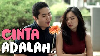 Video CINTA ADALAH.. download MP3, 3GP, MP4, WEBM, AVI, FLV Oktober 2017
