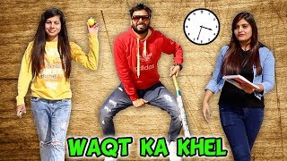 WAQT KA KHEL | BakLol Video |