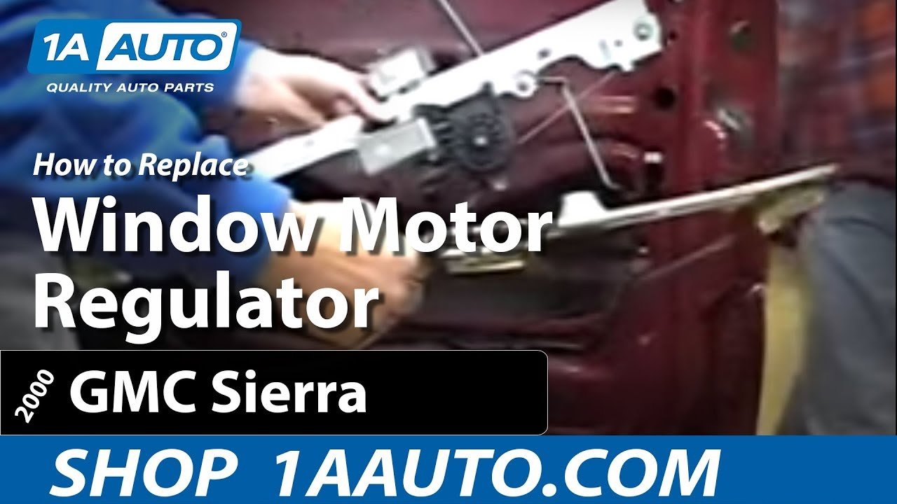 How To Install Replace Window Motor Gmc Sierra 99 06 1aauto