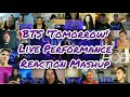 Cover image BTS 'Tomorrow' Live Performance  Reaction Mashup