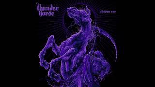 Thunder Horse - Chosen One (Full Album 2021)