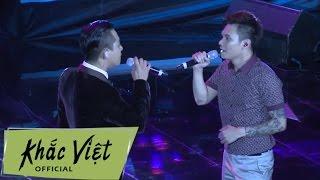 Sao Không Cho Nhau - Khắc Việt ftTuấn Hưng