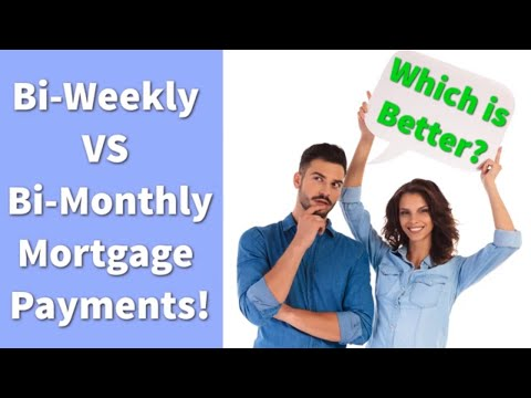 Bi-Weekly vs Bi-Monthly Mortgage Payments!
