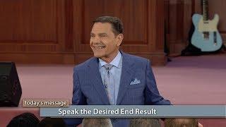 Speak the Desired End Result