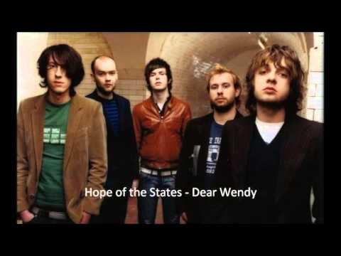 Hope of the States - Dear Wendy