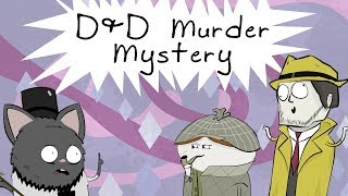 D&D Story: The Unsolvable Murder Mystery
