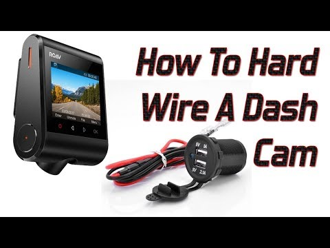 How To Hardwire In A Dash Cam