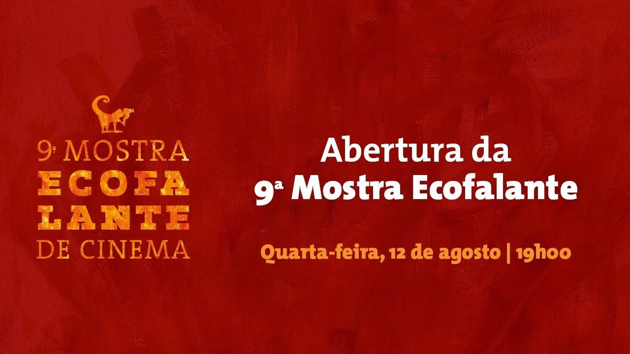9ª MOSTRA ECOFALANTE DE CINEMA