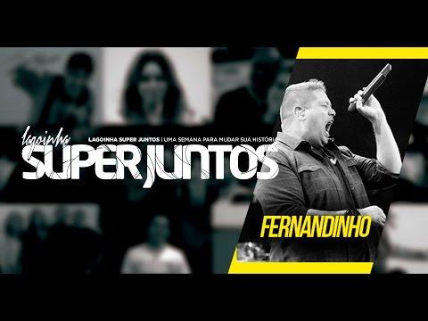Super Juntos - Fernandinho