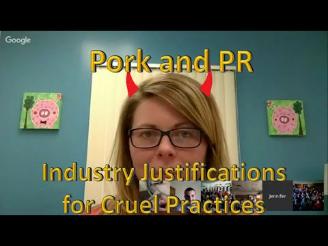 Pork and PR: Industry Justifications for Cruel Practices.