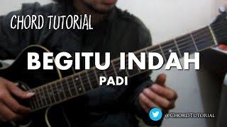Video Begitu Indah - Padi (CHORD) download MP3, 3GP, MP4, WEBM, AVI, FLV Juli 2018