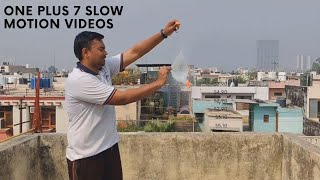 One plus 7 Slow Motion Video | 240fps and 480fps
