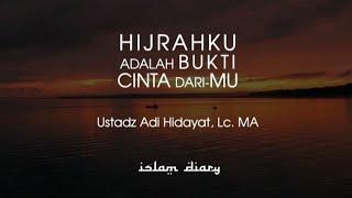 Gambar cover HIJRAHKU ADALAH BUKTI CINTA DARI - MU II USTADZ ADI HIDAYAT