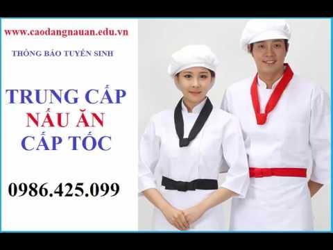 Học Trung cấp NẤU ĂN 6 tháng có bằng chính quy 0986425099
