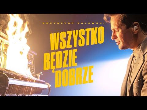 Krzysztof Zalewski - Wszystko będzie dobrze (Official Video)