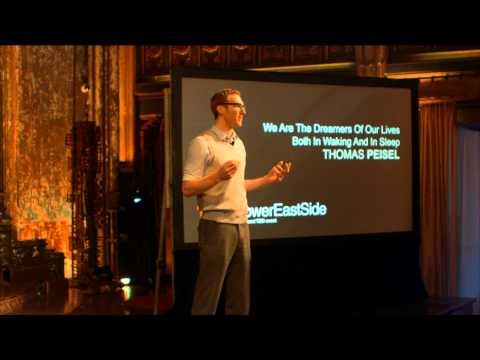 We are dreamers of our lives both in waking and in sleep: Thomas Peisel at TEDxLowerEastSide