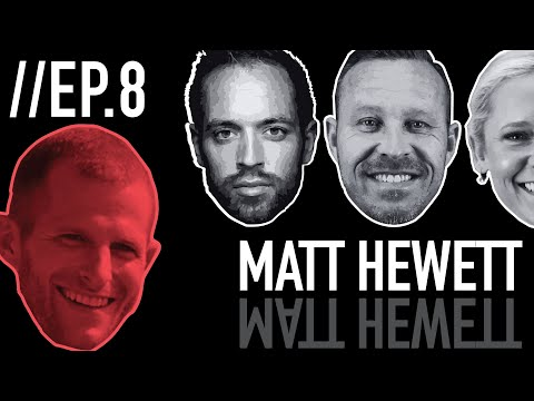 Episode 8: Matt Hewett