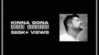 Kinna Sona - Manan Bhardwaj - Sad Version - New Lyrics- NFAK - 2021