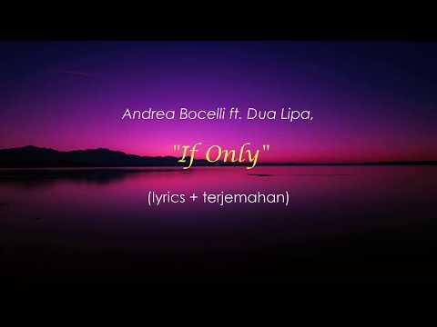 Andrea Bocelli - If Only Ft. Dua Lipa (lyrics Terjemahan)