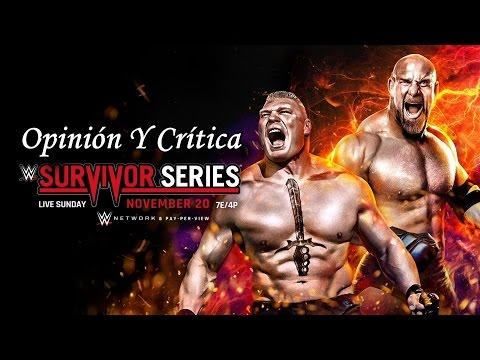 OPINIÓN & CRÍTICA WWE SURVIVOR SERIES 2016 #LMD