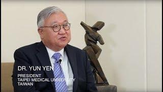 Pure In Their Words - President Dr. Yun Yen, Taipei Medical University, Taiwan thumbnail